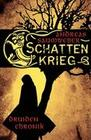 Druidenchronik. 01. Schattenkrieg