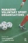 Managing Voluntary Sport Organizations