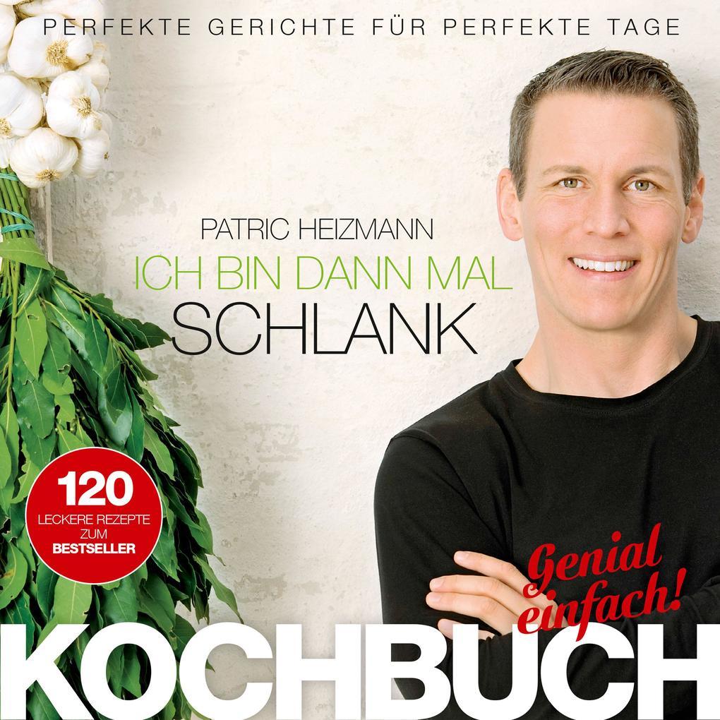 Ich bin dann mal schlank - Das Koch- und Rezeptbuch als eBook