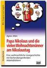 Papa Nikolaus und die vielen Weihnachtsmänner am Nikolaustag