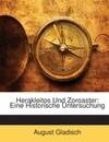 Herakleitos Und Zoroaster: Eine Historische Untersuchung