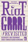 Riot Grrrl Revisited!
