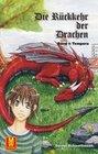 Die Rückkehr der Drachen
