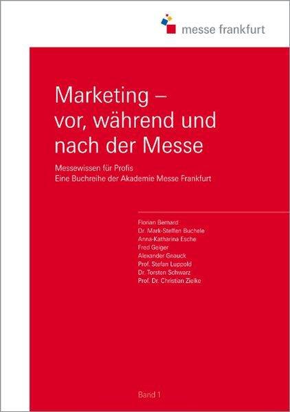 Marketing - vor, während und nach der Messe als Buch