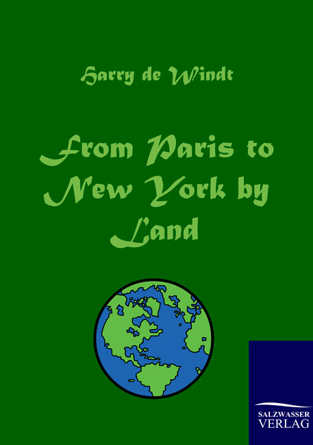 From Paris to New York by Land als Buch