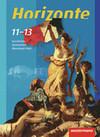 Horizonte - Geschichte 11-13. Schülerband. Gymnasium. Rheinland-Pfalz