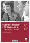 Business English for Beginners A1/A2. Teaching Guide mit CD-ROM