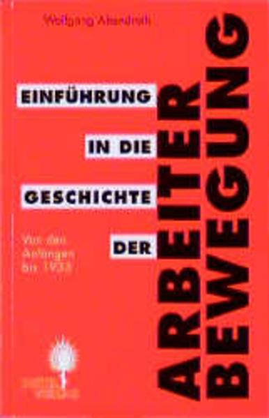 Einführung in die Geschichte der Arbeiterbewegung als Buch