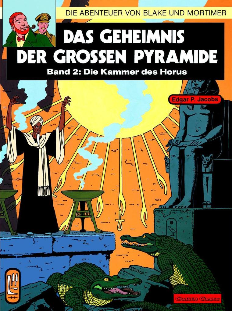 Die Abenteuer von Blake und Mortimer 02. Das Geheimnis der großen Pyramide 2. Die Kammer des Horus als Buch