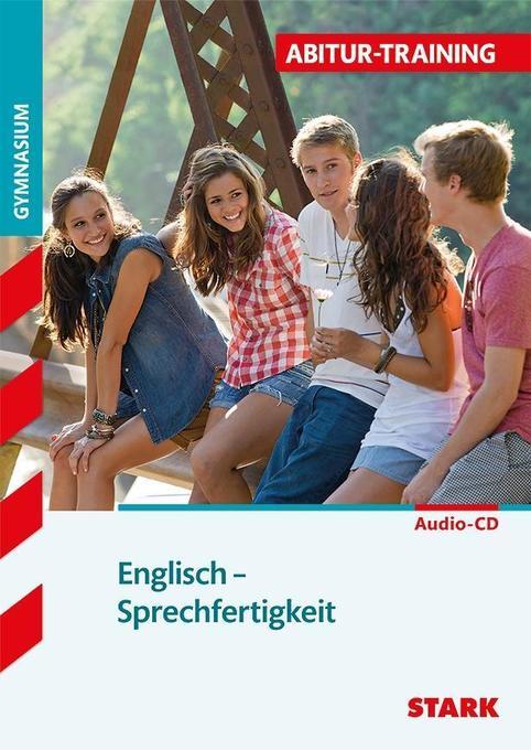 Abitur-Training Englisch. Sprechfertigkeit als Buch