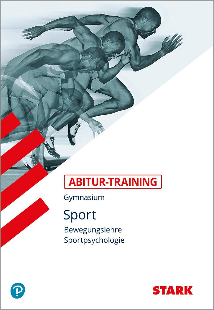 Abitur-Training Sport. Bewegungslehre. Sportpsychologie als Buch