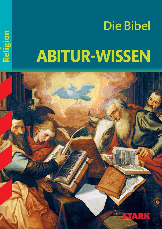 Abitur-Wissen - Religion Die Bibel als Buch