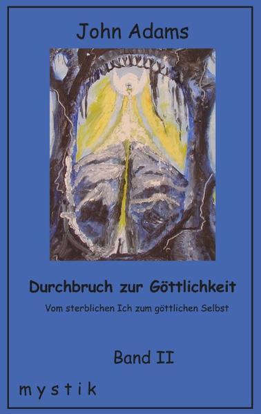 Durchbruch zur Göttlichkeit Band II als Buch