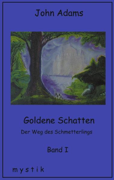 Goldene Schatten Band I als Buch