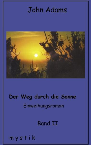 Der Weg durch die Sonne Band II als Buch