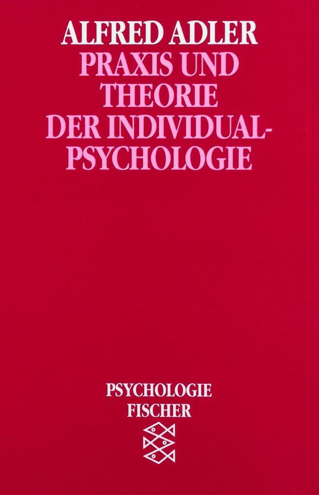 Praxis und Theorie der Individualpsychologie als Taschenbuch