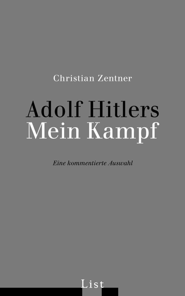 Adolf Hitlers Mein Kampf. Eine kommentierte Auswahl als Buch