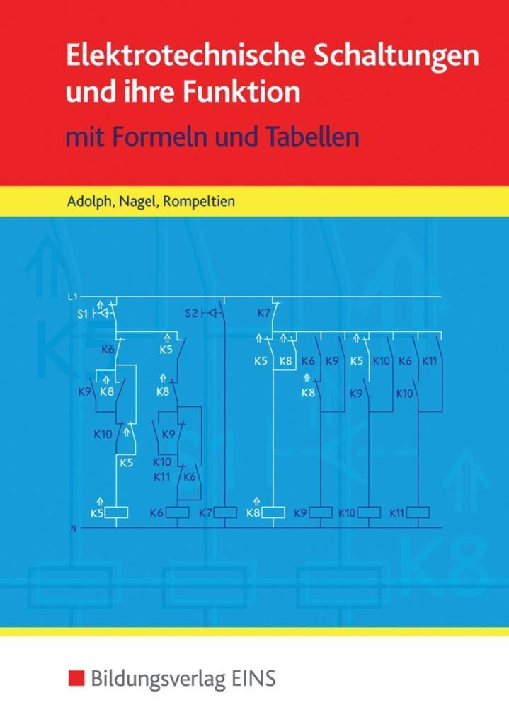 Elektrotechnische Schaltungen und ihre Funktion als Buch