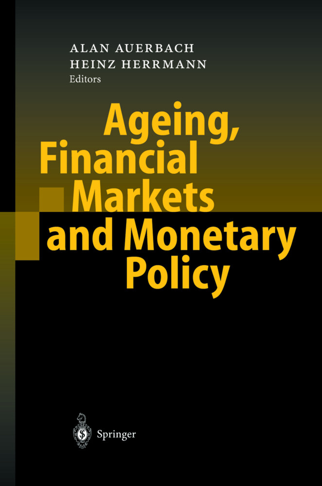 Ageing, Financial Markets and Monetary Policy als Buch