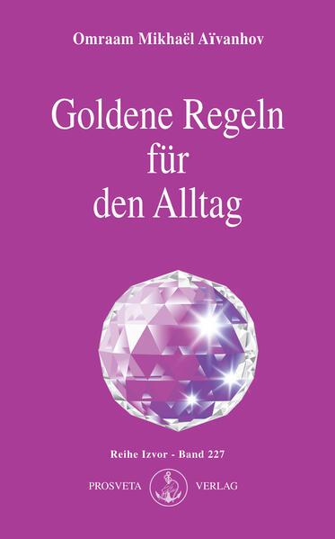 Goldene Regeln für den Alltag als Buch