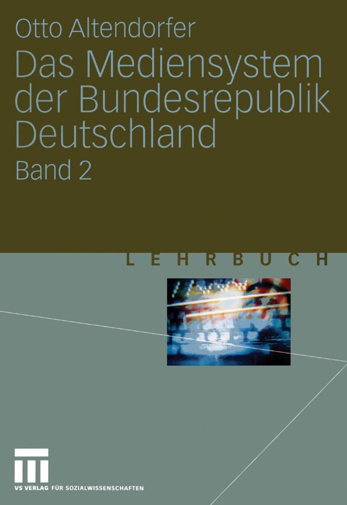 Das Mediensystem der Bundesrepublik Deutschland als Buch