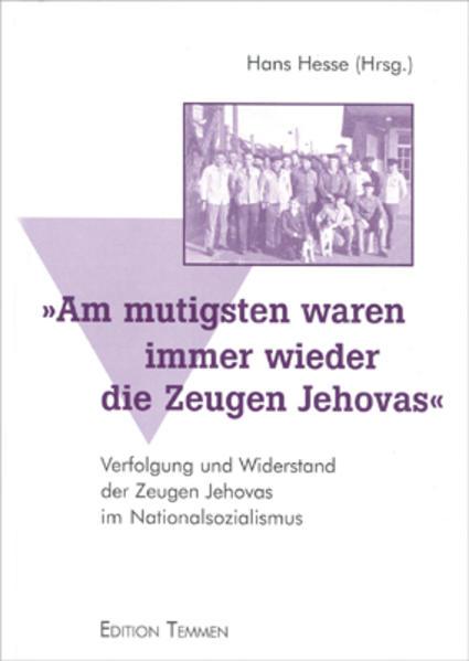 ' Am mutigsten waren immer wieder die Zeugen Jehovas' als Buch
