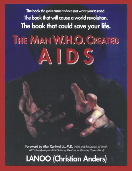 The man who created Aids als Buch