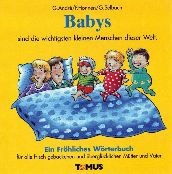 Babys. Ein fröhliches Wörterbuch als Buch
