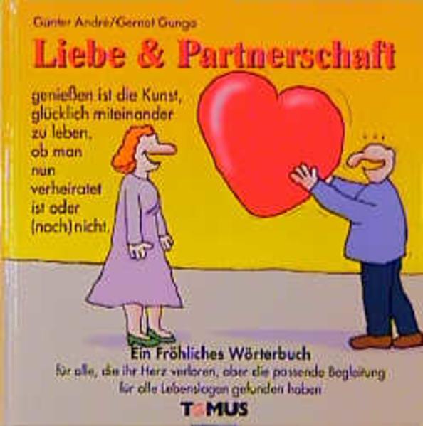 Liebe und Partnerschaft. Ein fröhliches Wörterbuch als Buch