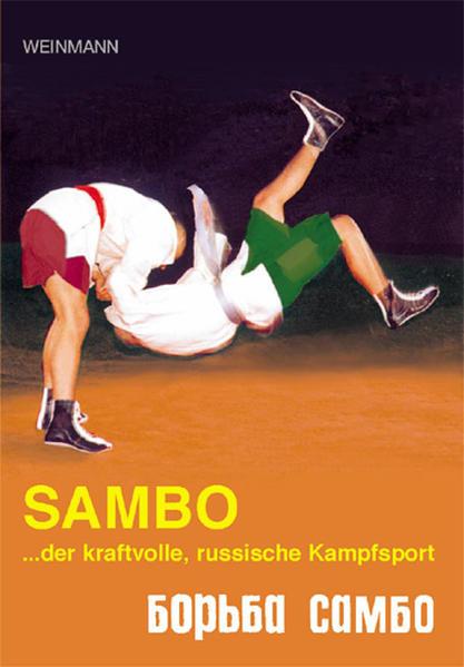 Sambo, der kraftvolle russische Kampfsport als Buch