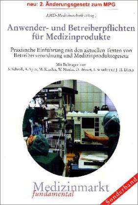 Anwender- und Betreiberpflichten für Medizinprodukte als Buch
