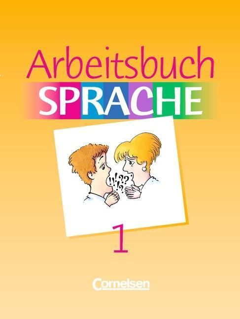 Arbeitsbuch Sprache 1 RSR. Sonderschule. Neue Ausgabe als Buch