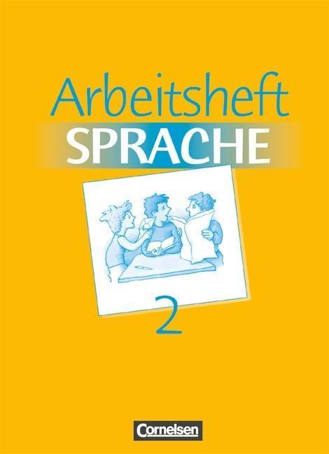 Arbeitsbuch Sprache 2. RSR. Arbeitsheft. Neue Ausgabe. Sonderschule als Buch