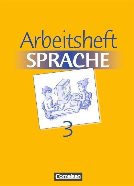 Arbeitsbuch Sprache 3. RSR. Arbeitsheft. Neue Ausgabe. Sonderschule als Buch