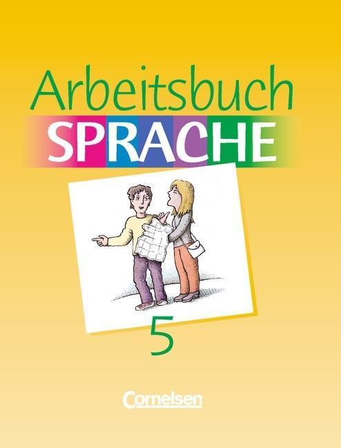 Arbeitsbuch Sprache 5. RSR. Sonderschule. Neue Ausgabe als Buch
