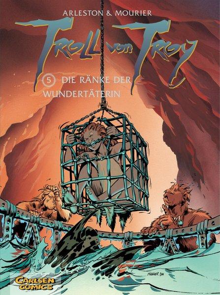 Troll von Troy 05: Die Ränke der Wundertäterin als Buch