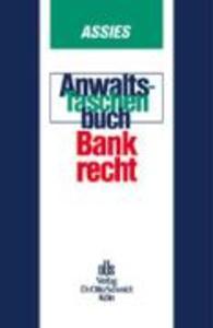 Anwalts-Taschenbuch Bankrecht als Buch