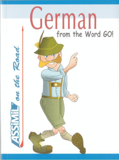 Assimil. Deutsch für englisch Sprechende. German from the word go als Buch