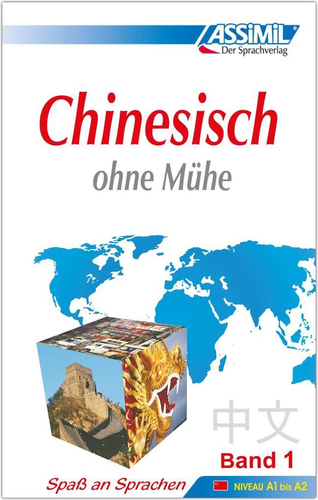 Assimil. Chinesisch ohne Mühe 1. Lehrbuch als Buch