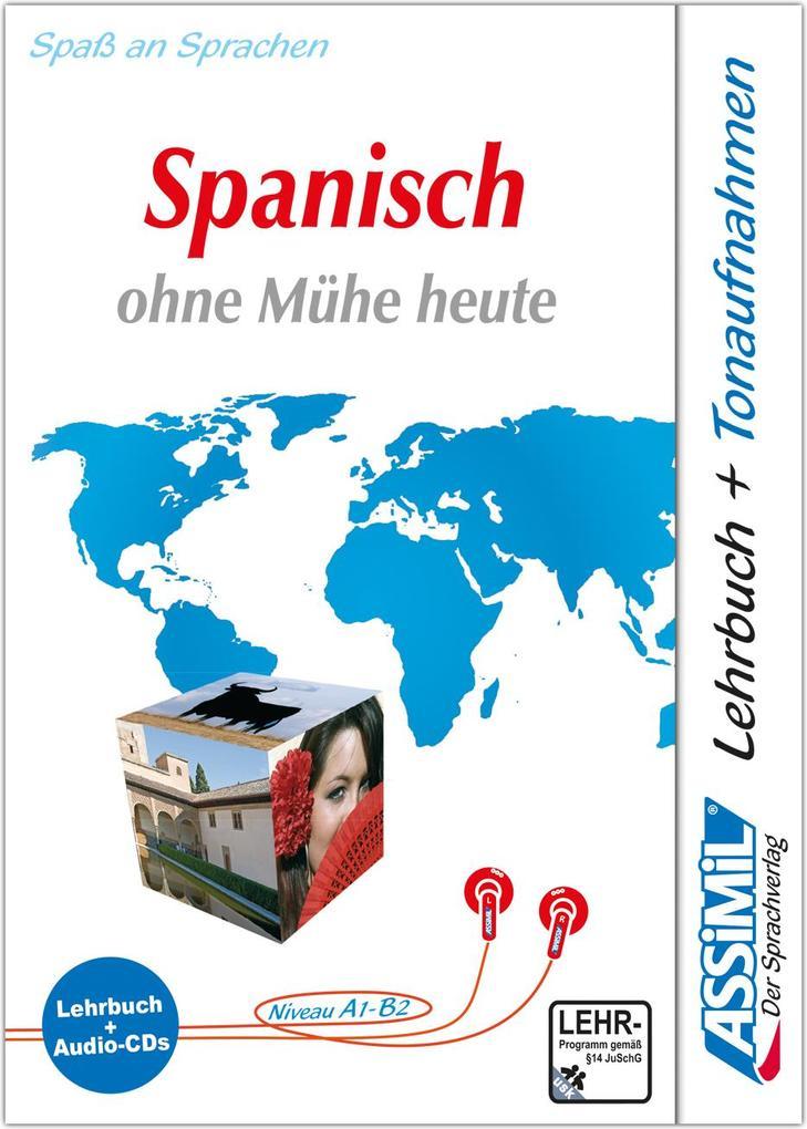 Assimil. Spanisch ohne Mühe heute. Multimedia-Classic. Lehrbuch und 4 Audio-CDs als Hörbuch
