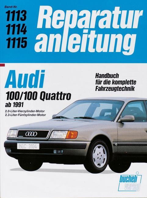 Audi 100 / 100 Quattro ab 1991 als Buch