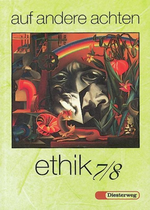auf andere achten. Ethik 7/8 als Buch