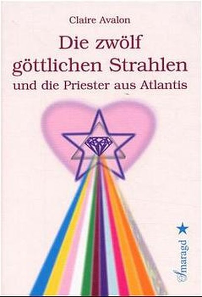 Die zwölf göttlichen Strahlen und die Priester aus Atlantis als Buch