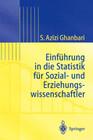 Einführung in Die Statistik für Sozial- Und Erziehungs-wissenschaftler