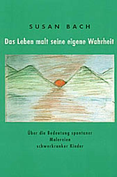 Das Leben malt seine eigene Wahrheit. 2 Bde als Buch