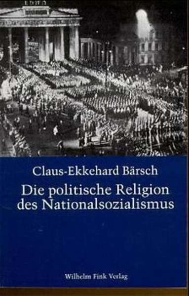 Die politische Religion des Nationalsozialismus als Buch