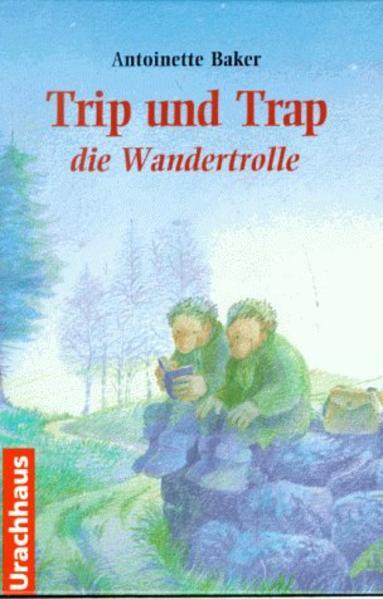 Trip und Trap, die Wandertrolle als Buch