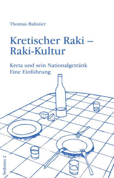 Kretischer Raki - Raki-Kultur als Buch