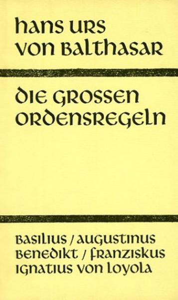 Die großen Ordensregeln als Buch