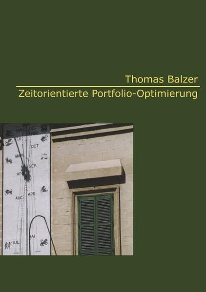 Zeitorientierte Portfolio-Optimierung als Buch